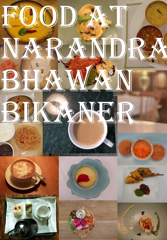 Food at Narendra Bhawan, Bikaner