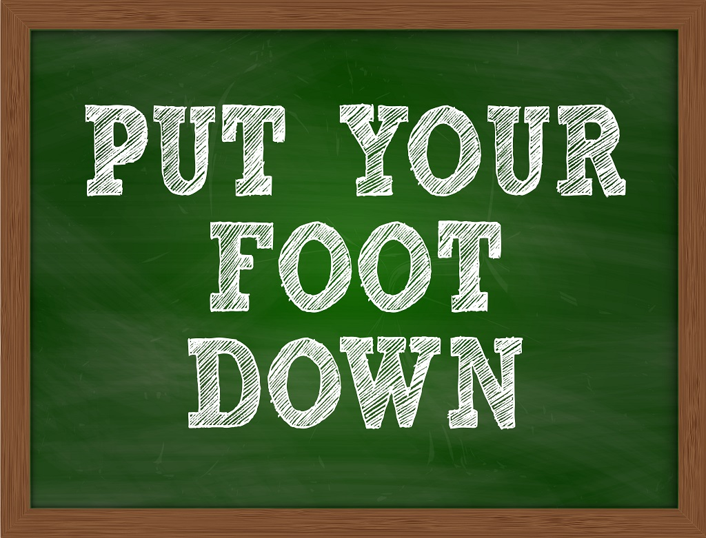 put-your-foot-down